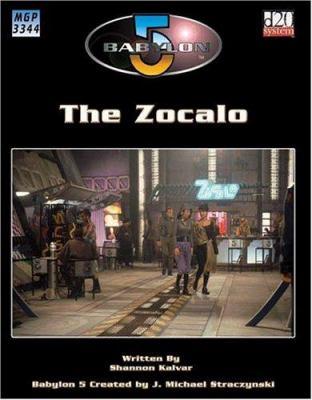 Babylon 5: The Zocalo 9781904854296