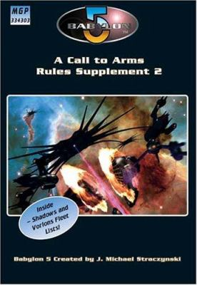 Babylon 5 - A Call to Arms: Rules Supplement 2 9781905176304