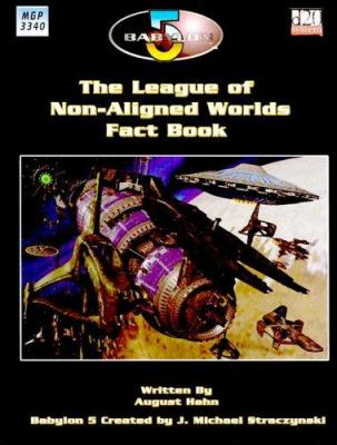Babylon 5: The League of Non-Aligned Worlds 9781904854098