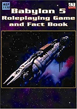 Babylon 5: RPG and Fact Book 9781904577119