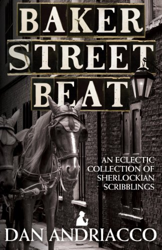 Baker Street Beat - An Eclectic Collection of Sherlockian Scribblings 9781908218926