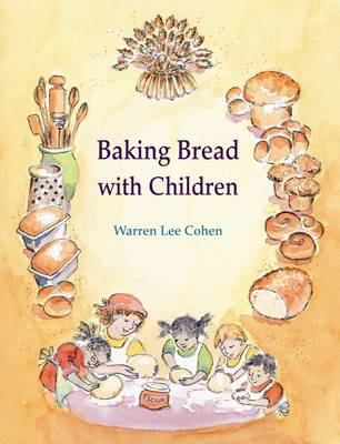 Baking Bread with Children 9781903458600
