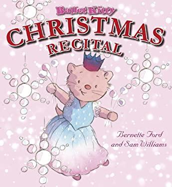 Ballet Kitty: Christmas Recital 9781907152122