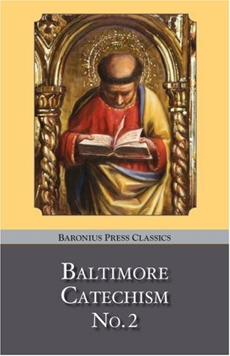 Baltimore Catechism, Number 2 9781905574322