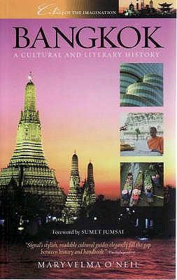 Bangkok: A Cultural and Literary History 9781904955399
