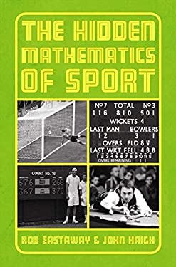 Beating the Odds: The Hidden Mathematics of Sport 9781905798124