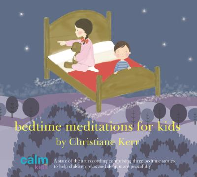 Bedtime Meditations for Kids 9781901923902