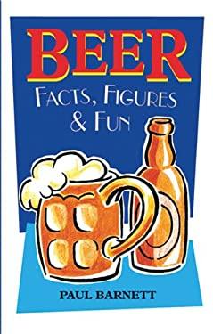 Beer Facts, Figures & Fun 9781904332343