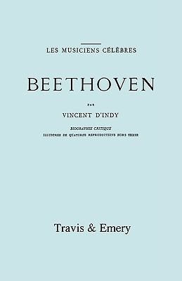 Beethoven. Biographie Critique. [Facsimile 1911]. 9781906857745