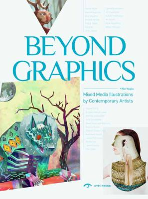 Beyond the Graphics: Innovative Illustration 9781908175311
