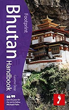 Footprint Bhutan Handbook 9781907263088