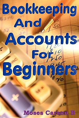 Bookkeeping and Accounts for Beginners 9781906380106