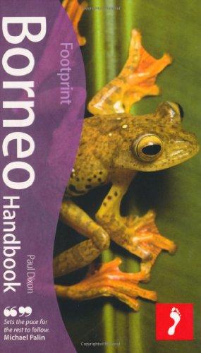 Footprint Borneo Handbook 9781907263064