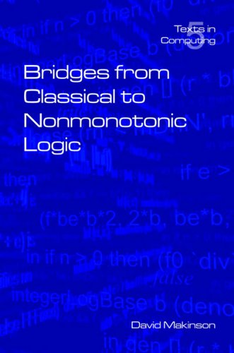 Bridges from Classical to Nonmonotonic Logic 9781904987000