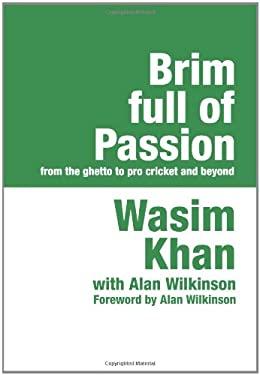 Brim Full of Passion Large Print 9781905665242