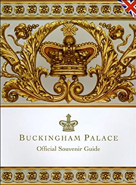 Buckingham Palace: Official Souvenir Guide 9781902163956