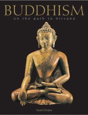 Buddhism: On the Path to Nirvana 9781904668664