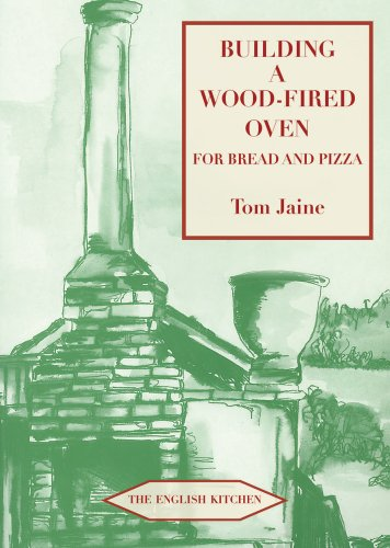 Building a Wood-Fired Oven for Bread and Pizza, 13th Edition 9781903018804
