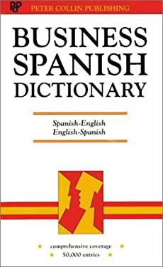 Business Spanish Dictionary: Spanish-English, English-Spanish: Espanol-Ingles, Ingles, Espanol 9781901659238