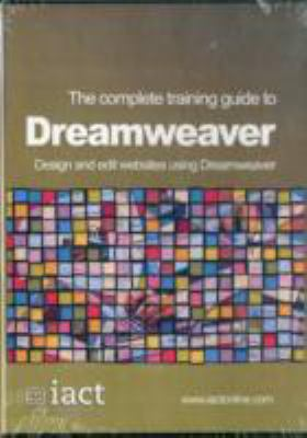 COMPLETE TRAINING GUIDE TO DREAMWEAVER