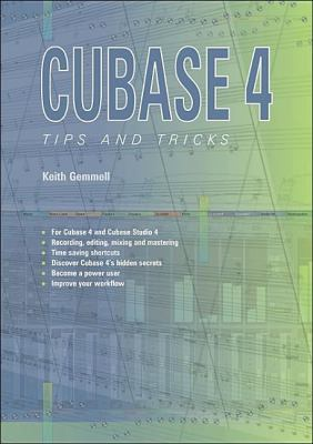 CUBASE 4: Tips and Tricks 9781906005016