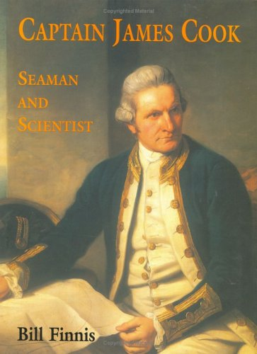 Captain James Cook: Seaman and Scientist 9781904449140