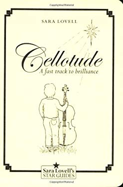 Cellotude: A Fast Track to Brilliance 9781905636020