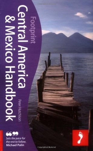 Footprint Central America & Mexico Handbook 9781906098698