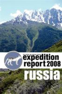 Cfz Expedition Report: Russia 2008 9781905723355