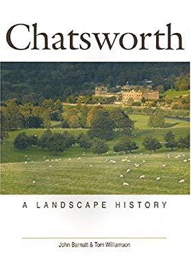 Chatsworth: A Landscape History 9781905119011