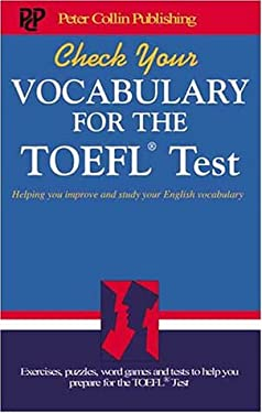 Check Your Vocabulary for the TOEFL Test: Helping You Improve and Study Your English Vocabulary 9781901659689