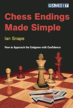 Chess Endings Made Simple 9781901983975
