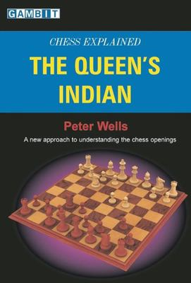 Chess Explained: The Queen's Indian 9781904600497