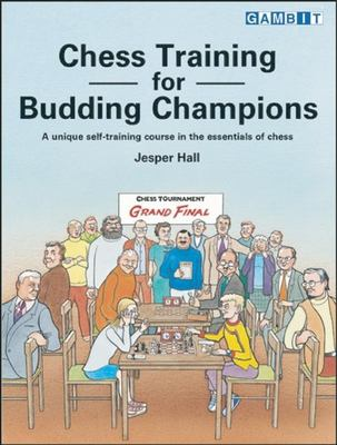 Chess Training for Budding Champions 9781901983470