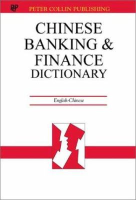 Chinese Banking And Finance Dictionary 9781901659344