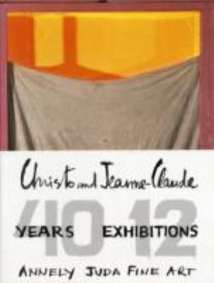 Christo and Jeanne-Claude - 40 Years, 12 Exhibitions 9781904621430