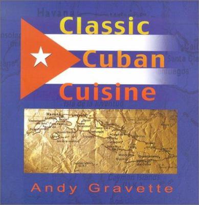 Classic Cuban Cuisine 9781901250930