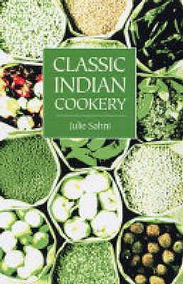 Classic Indian Cooking 9781904010685