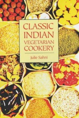 Classic Indian Vegetarian Cookery 9781904010579