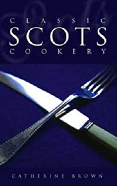 Classic Scots Cookery 9781903238400
