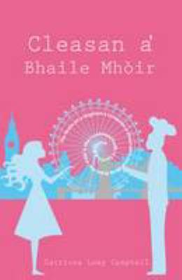 Cleasan A'Bhaile Mhoir 9781905207299