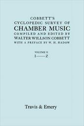 Cobbett's Cyclopedic Survey of Chamber Music. Vol.2 (L-Z). (Facsimile of First Edition).