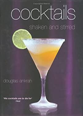 Cocktails: Shaken and Stirred 9781904920229