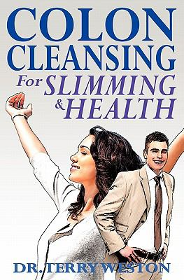 Colon Cleansing for Slimming & Health 9781906320225