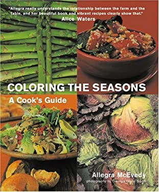 Coloring the Seasons: A Cook's Guide 9781904920557