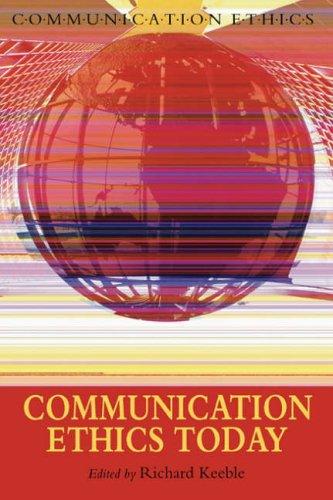 Communication Ethics Today 9781905237685
