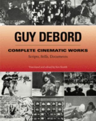 Complete Cinematic Works: Scripts, Stills, Documents 9781902593838