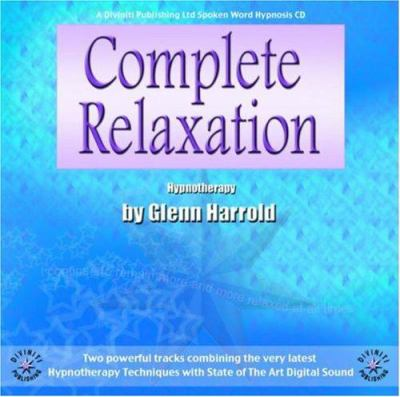 Complete Relaxation 9781901923216