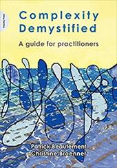 Complexity Demystified: A Guide for Practitioners