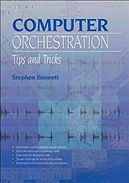 Computer Orchestration Tips and Tricks 9781906005054